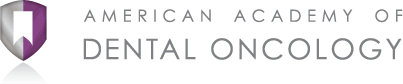 American Academy of Dental Oncology